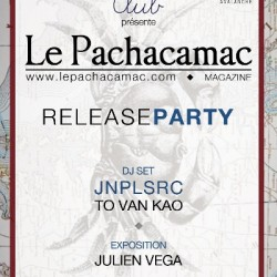 Release Party - Le Pachacamac Magazine