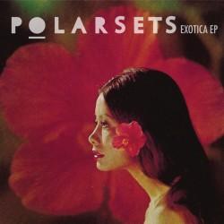 Polarsets - Exotica EP
